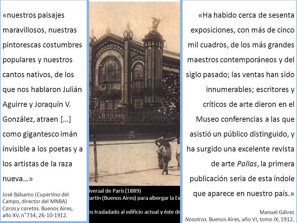 «nuestros paisajes maravillosos, nuestras pintorescas costumbres populares y nuestros cantos nativos, de los que nos hablaron Julián Aguirre y Joraquín V. González, atraen […] como gigantesco imán invisible a los poetas y a los artistas de la raza nueva…»